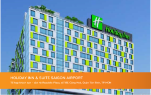 HOLIDAY INN & SUITE SAIGON AIRPORT